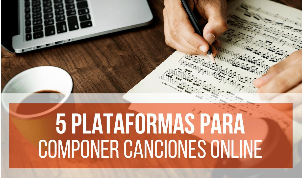 5 Páginas Online Para Componer Canciones