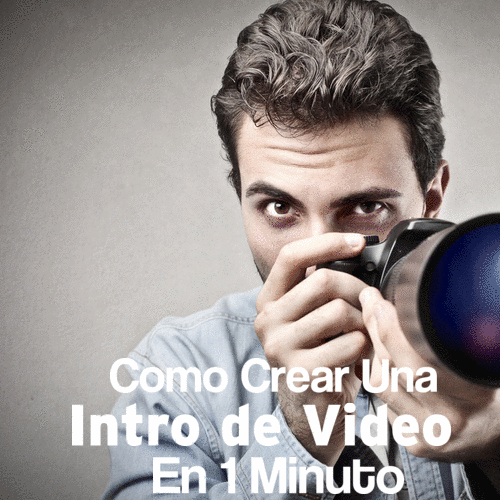 Como Crear Una Intro De Video En Un Minuto Sin Tener Idea
