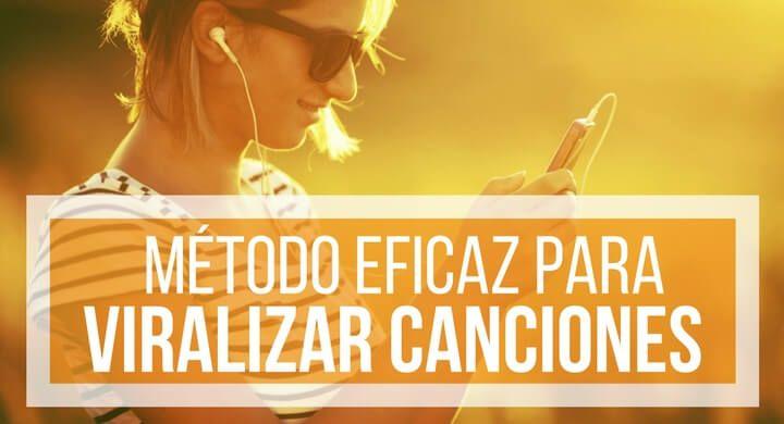 El Método Eficaz Para Viralizar Canciones: FUNCIONA!!