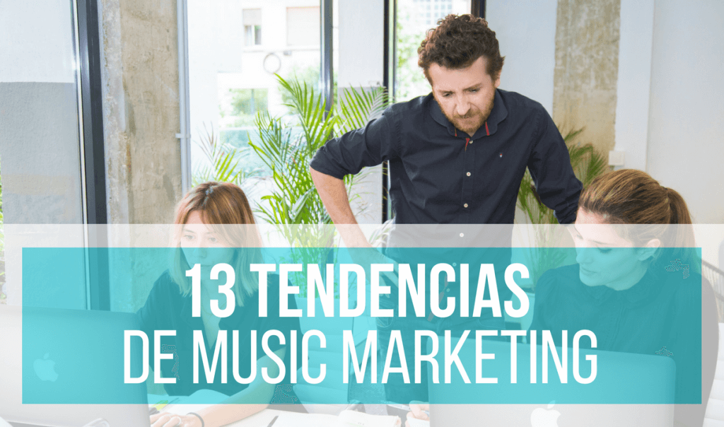 tendencias de music marketing